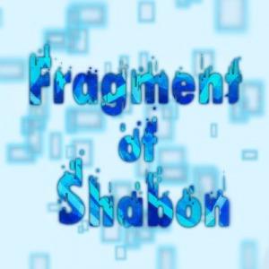 Fragment of Shabon / FOS